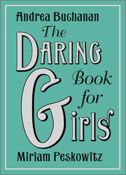 The Daring Book for Girls: One Slight Problem